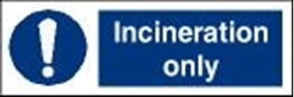 Picture of Garbage Sign-incineration only 30x15