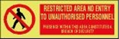 ISPS sign-Restricted area no entry to unauth. personnel,30x10 cm
