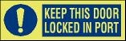ISPS sign-Keep this door locked in port, 30x10 cm
