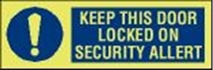 ISPS sign-Keep this door locked...30x10 cm