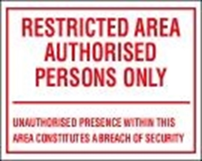 ISPS sign-Restricted area authorised persons only, 30x20 cm