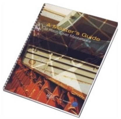 Picture of A Master's Guide to Hatch Cover Maintenance, 2002