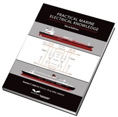 Practical Marine Electrical Knowledge, 3rd Edition 2014