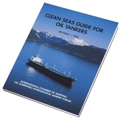 Picture of Clean Seas Guide for Oil Tankers 4th Edition 1994