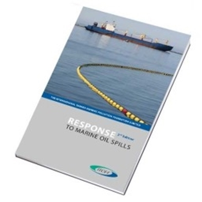 Response to Marine Oil Spills, 2nd Edition 2012