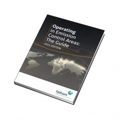Operating in Emission Control Areas. Part 1 The Guide 2015 Ed