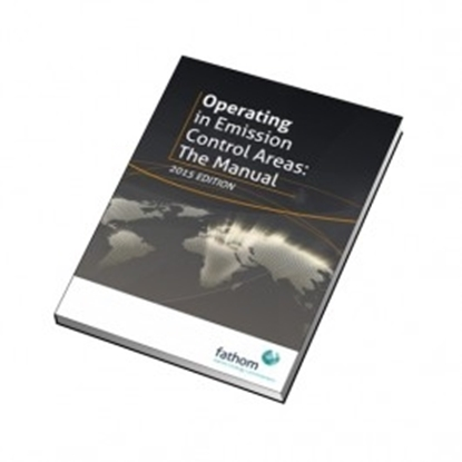 Operating in Emission Control Areas. Part 2 The Manual 2015 Ed