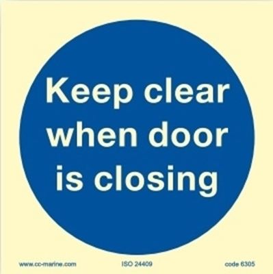 Picture of Keep clear when door is closing 15x15