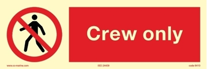 Picture of Prohibition Sign-crew only 30x10