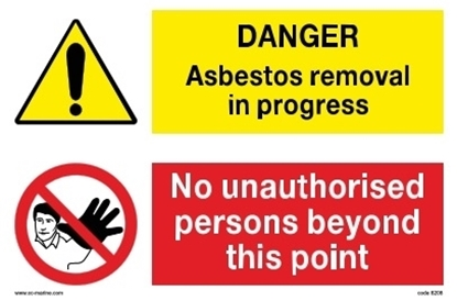 Multipurpose sign-Danger asbestos../no unauthorised..30x20