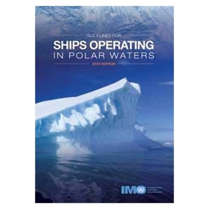 Picture of Guidelines for ships operating in polar waters, 2010 Edition