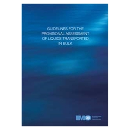 Picture of Guidelines for the Provisional Assessment of Liquids Transported in Bulk (1997 Edition)