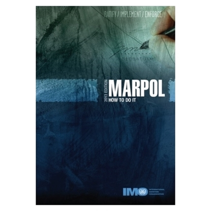 Picture of MARPOL – How to do it (2013 Edition)