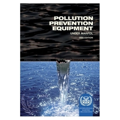 Picture of Pollution Prevention Equipment under MARPOL (2006 Edition)