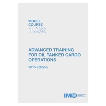 Picture of Advanced Training for Oil Tanker Cargo Operations  (2015 Edition)