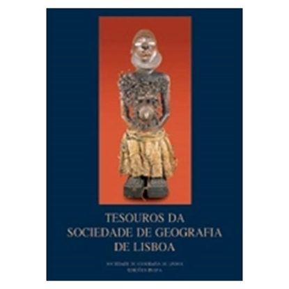 Tesouros da Sociedade Geografica de Lisboa