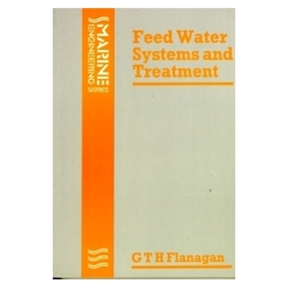 Feed Water Systems and Treatment, 1st Edition 1978