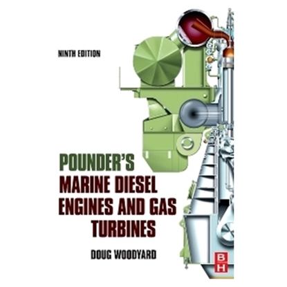 Pounder's Marine Diesel Engines & Gas Turbines, 9th Edition 2009