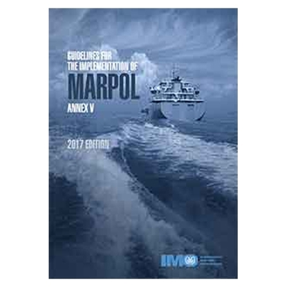 Picture of Guidelines for the Implementation of MARPOL Annex V, 2017 Edition