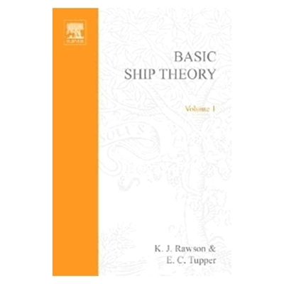 Picture of Basic Ship Theory Volume 1, 5th Edition 2001