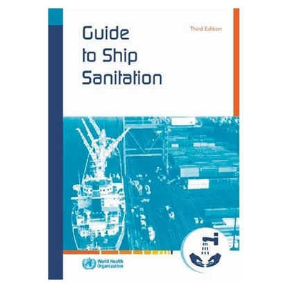 Guide to Ship Sanitation, (3rd Edition)