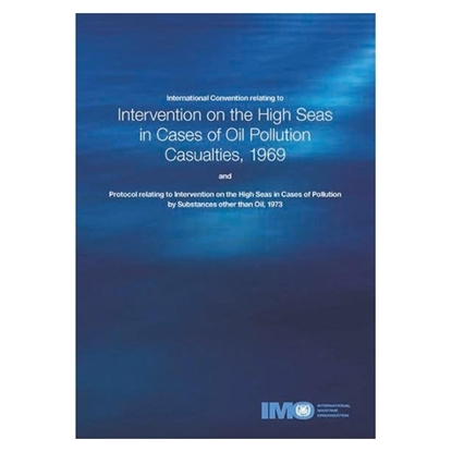 Picture of International Convention Relating to Intervention on the High Seas in Cases of Oil Pollution Casualties (Intervention), 1969 (1977 Edition)