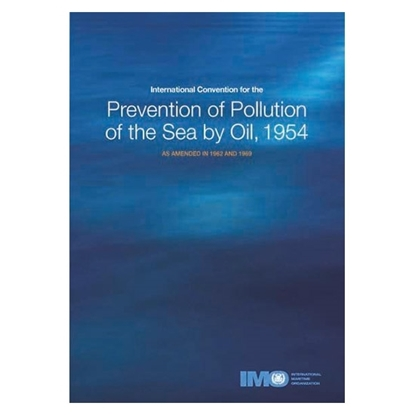 Picture of International Convention for the Prevention of Pollution of the Sea by Oil, 1954 (OILPOL) (1981 Edition)