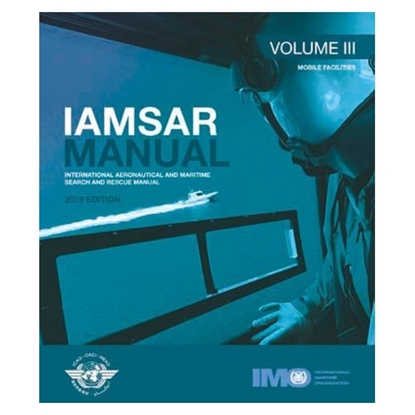 Picture of IAMSAR Manual, Volume III – Mobile Facilities (2019 Edition)