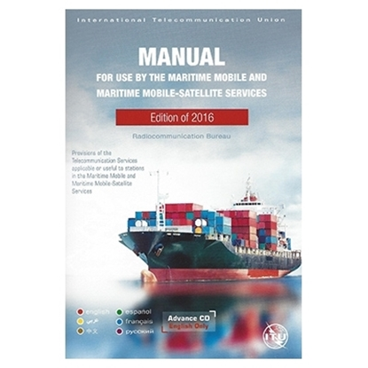 Picture of Manual for Use by the Maritime Mobile and Maritime Mobile-Satellite Services (Maritime Manual)  2016 Edition