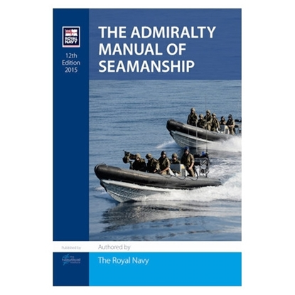 Picture of The Admiralty Manual of Seamanship - 12th Edition